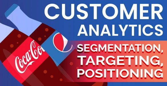 customer analytics,segmentation,segmentation of market,targeting,positioning,kyc,know your customer,career as a data scientist,career in data science,consumer behavior,analytics capabilities,what is segmentation,what is targeting,what is positioning,what is customer analytics,learn customer analytics,how to use data,marketing mix,benefits of customer analytics,understand customer needs,know yor customer kyc,365datascience,